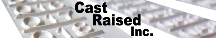 Cast Raised Inc. produces raised lettering for branding, parts identification and serial numbering of sand cast metal items within the foundry manufacturing industry.